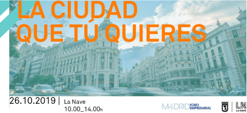 #laciudadquetuquieres: Sustainability, entrepreneurship, innovation, mobility…